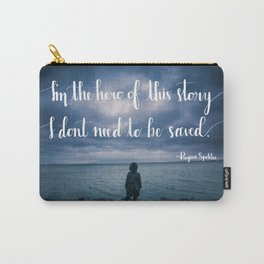 Hero of This Story Carry-All Pouch