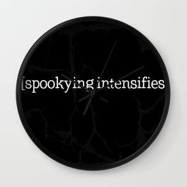 Spookying Intensifies Wall Clock