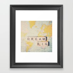 dream big ... Framed Art Print