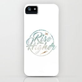 Rise Higher Shooting Star iPhone Case