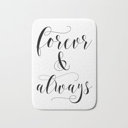 Forever & Always Bath Mat