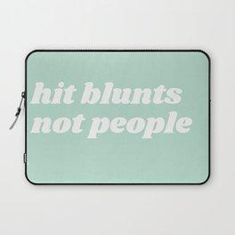 hit blunts not people Laptop Sleeve