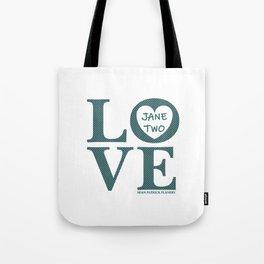 Love Jane Two Tote Bag