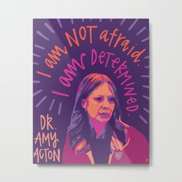 Dr. Amy Acton. Metal Print