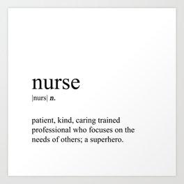 Nurse Definition Art Print