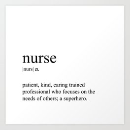 Nurse Definition Art Print