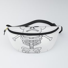Skeleton can't lift weights... Fanny Pack