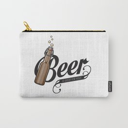 Beer is good Carry-All Pouch