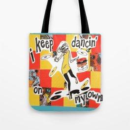 Dancin' Own My Own Tote Bag
