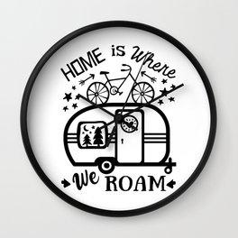 Home Is Where We Roam Rv Camper Road Trip Wall Clock