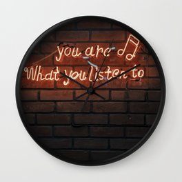 You are what you listen to... Wall Clock