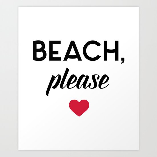 New Beach Please Funny Quote Art Print