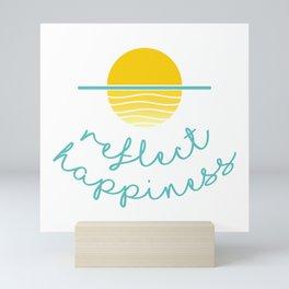 Beautiful Sunset Illustration with Quote REFLECT HAPPINESS Mini Art Print