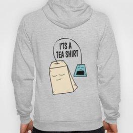 Tea pun coffee funny shirt gift Hoody
