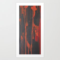 Dripping both ways - slaughtered.  Art Print