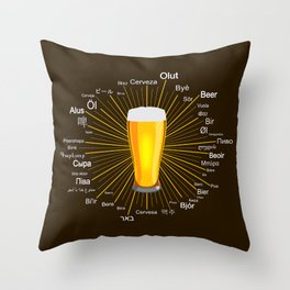 """""""Beer"""" in 45 different languages Throw Pillow"""