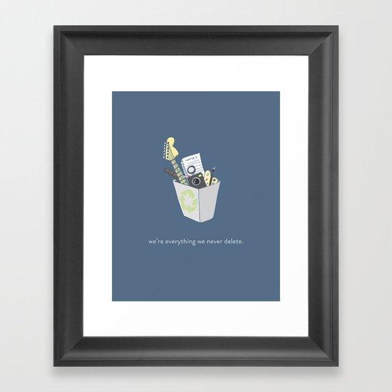 Never Delete Framed Art Print