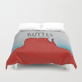 I LIKE BIG BUTTES AND I CANNOT LIE Duvet Cover