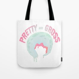 Pretty Gross Tote Bag