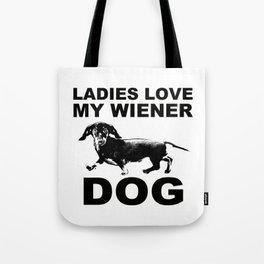 Ladies Love my Wiener Dog Tote Bag