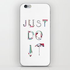 JUST DO IT iPhone & iPod Skin