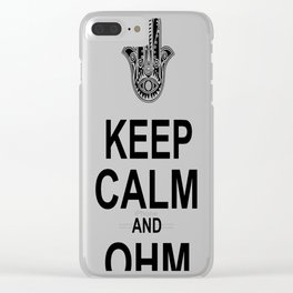 KEEP CALM AND OHM Clear iPhone Case