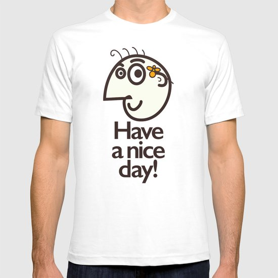 Have A Nice Day Happy Character T-shirt