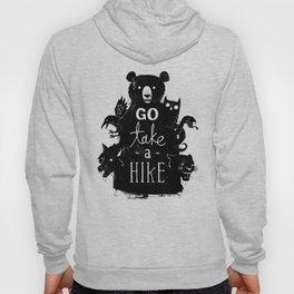 Go Take A Hike Hoody