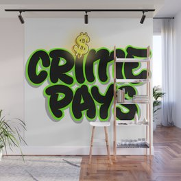 Crime Pays Wall Mural