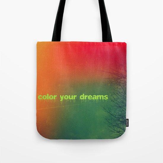 Color your dreams Tote Bag