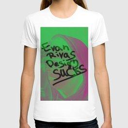 Evan Rivas Design Sucks T-shirt