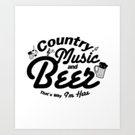 Country Music and Beer Art Print