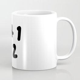 1 + 1 = 2 (One Plus One Equals 2) Coffee Mug