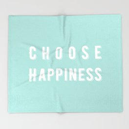 Choose Happiness - Mint Throw Blanket