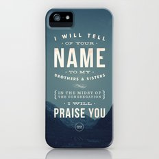 I will tell of your name iPhone (5, 5s) Slim Case