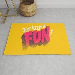 Just Keep it Fun Rug