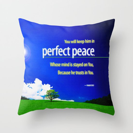 Perfect Peace Throw Pillow