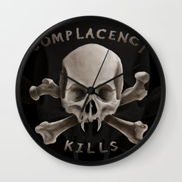 Complacency Kills Wall Clock