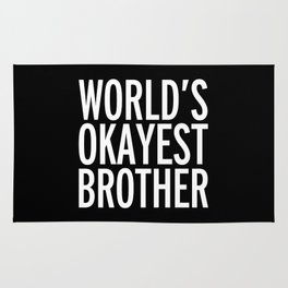 World's Okayest Brother Funny Quote Rug