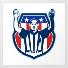 American Football Official Referee Touchdown Art Print