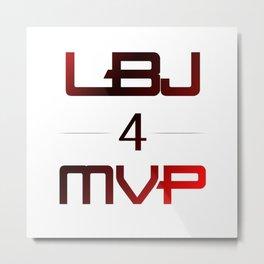 LBJ MVP Metal Print