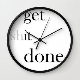 Get It Done Quote, Quote Poster Print, Motivational Quotes, Get The Job Done Art Wall Clock