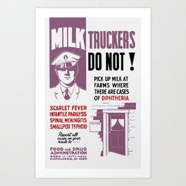 Milk Trucker FDA Warning Print Art Print