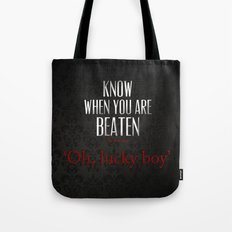No. 3. Know When You Are Beaten Tote Bag