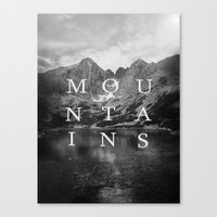 the mountains are calling Canvas Prints featuring The Mountains Are Calling by okalova