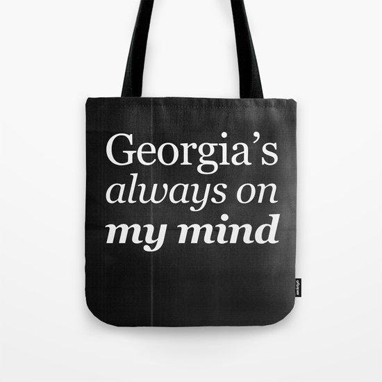 Georgia's always on my mind Tote Bag