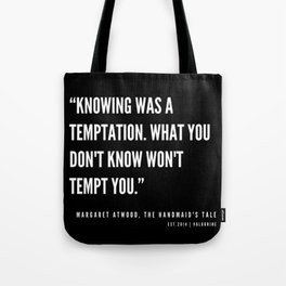 28   | The Handmaid's Tale Quote Series  | 190610 Tote Bag