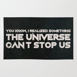 The Universe Can't Stop Us Rug