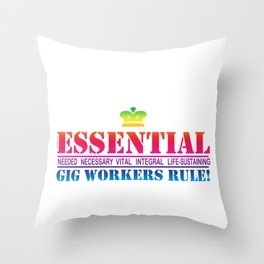 Essential Gig Workers Rule One Throw Pillow