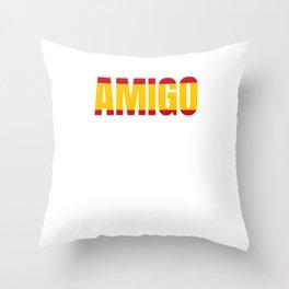 Amigo Spain flag boyfriend gift Throw Pillow